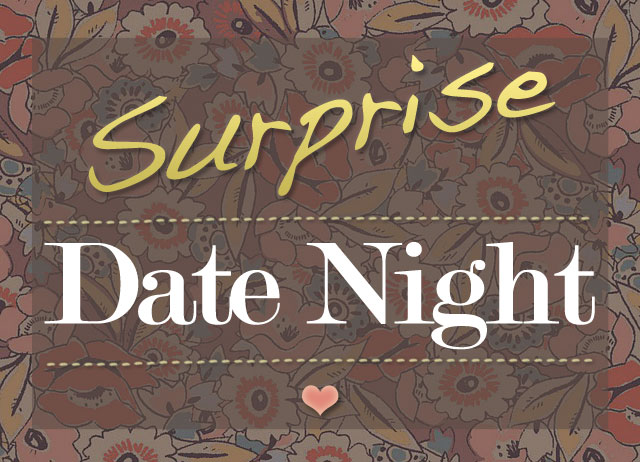 Creative Ways To Have A Surprise Date Night For Wives