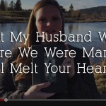 What My Husband Wrote Before We Were Married Will Melt Your Heart!