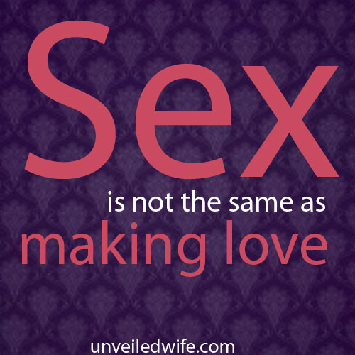Why Making Love Is Not The Same As Having Sex