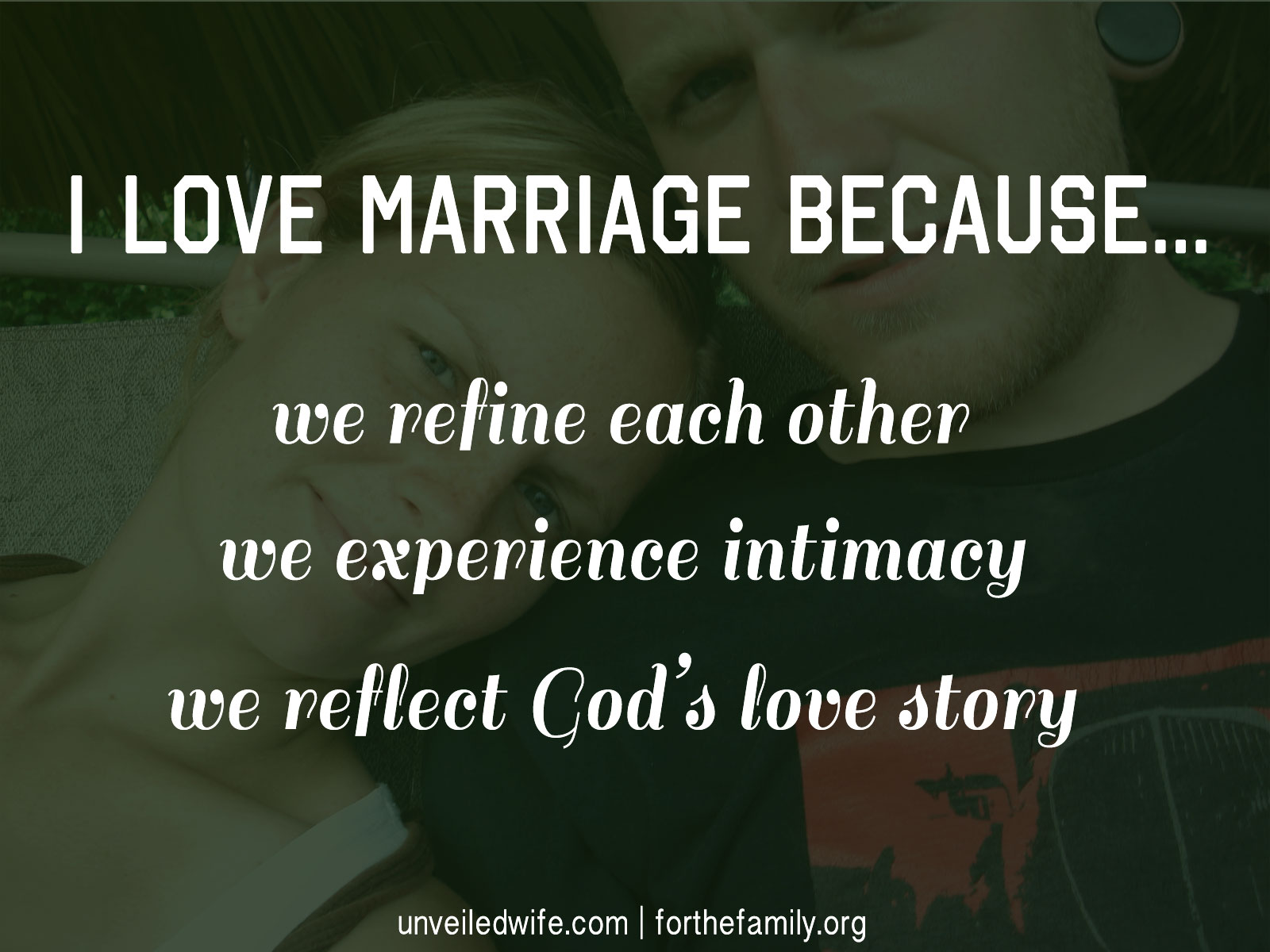 Love Quotes For Him Married : Yes, it is true? I Love MARRIAGE! I love having a husband and I love ...