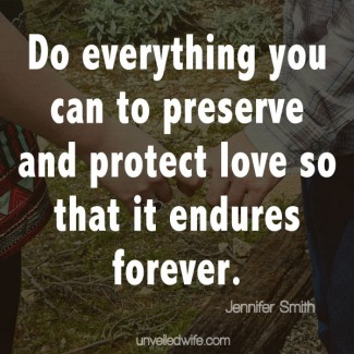 Preserving And Protecting Love