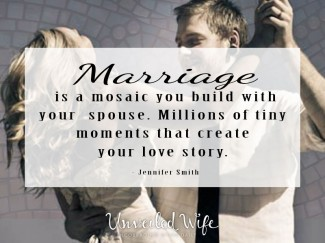 Your Marriage Is A Mosaic – Jennifer Smith